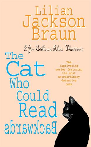 The Cat Who Could Read Backwards (The Cat Who... Mysteries, Book 1): A cosy whodunit for cat lovers everywhere - The Cat Who... Mysteries (Paperback)