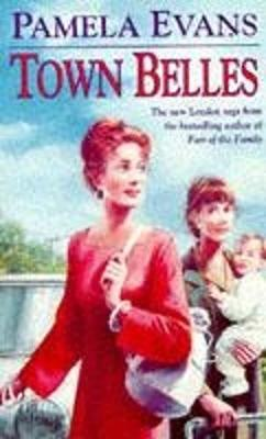 Town Belles: A compelling saga of two sisters and their search for happiness (Paperback)