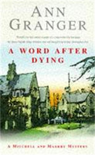 A Word After Dying (Mitchell & Markby 10): A cosy Cotswolds crime novel of murder and suspicion (Paperback)