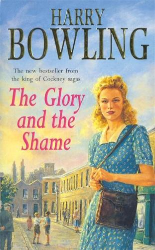 The Glory and the Shame: Some events can never be forgotten... (Paperback)