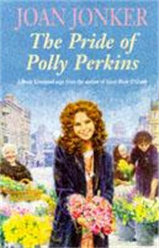 The Pride of Polly Perkins: A touching family saga of love, tragedy and hope (Paperback)