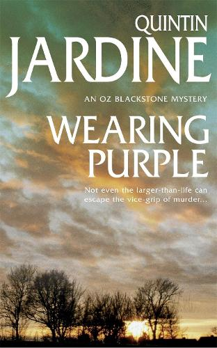 Wearing Purple (Oz Blackstone series, Book 3): This thrilling mystery wrestles with murder and deadly ambition - Oz Blackstone (Paperback)