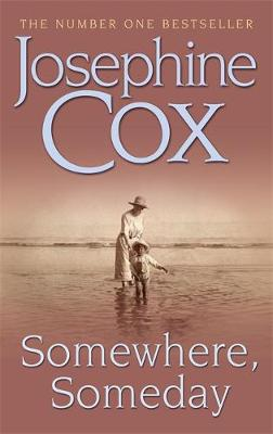 Somewhere, Someday: Sometimes the past must be confronted (Paperback)