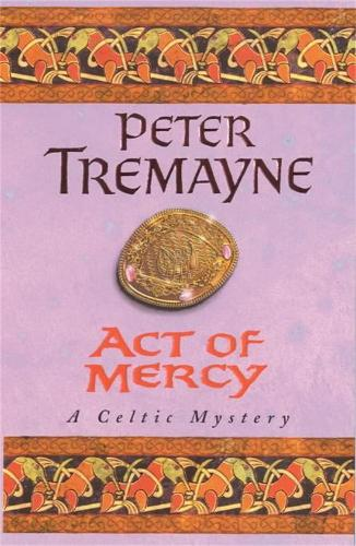 Act of Mercy (Sister Fidelma Mysteries Book 8) - Sister Fidelma (Paperback)