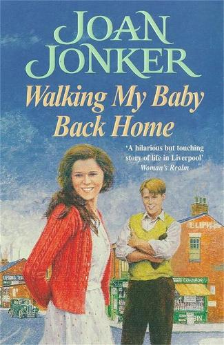 Walking My Baby Back Home: A moving, post-war saga of finding love after tragedy (Paperback)