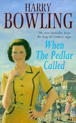 When the Pedlar Called: A gripping saga of family, war and intrigue (Paperback)
