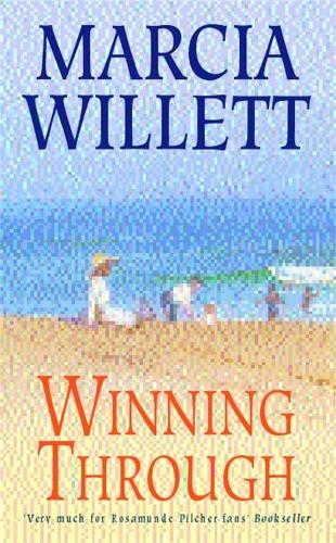 Winning Through (The Chadwick Family Chronicles, Book 3): A captivating story of friendship and family ties (Paperback)