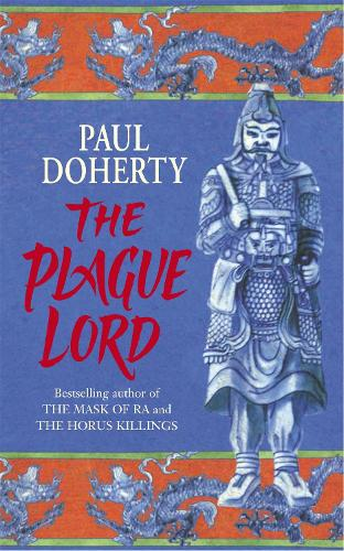 The Plague Lord: Marco Polo investigates murder and intrigue in the Orient (Paperback)