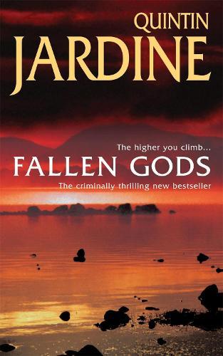 Fallen Gods (Bob Skinner series, Book 13): An unmissable Edinburgh crime thriller of intrigue and secrets - Bob Skinner (Paperback)