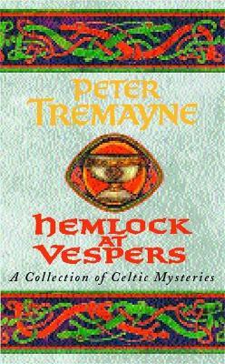 Hemlock at Vespers (Sister Fidelma Mysteries Book 9): A collection of Celtic mysteries - Sister Fidelma (Paperback)