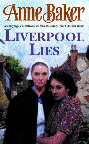 Liverpool Lies: One war. Two sisters. A multitude of secrets. (Paperback)