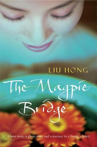 The Magpie Bridge (Paperback)