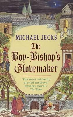 The Boy-Bishop's Glovemaker (Paperback)