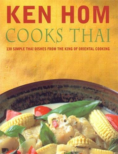 Ken Hom Cooks Thai (Paperback)