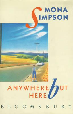 Anywhere But Here (Hardback)