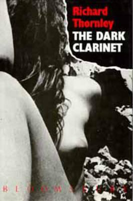 The Dark Clarinet (Hardback)