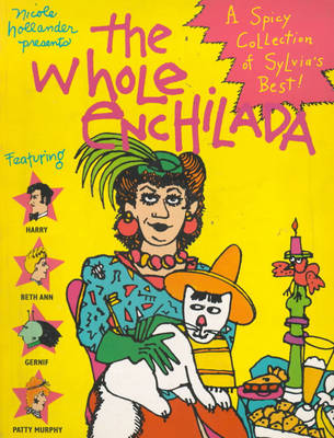 The Whole Enchilada: a Spicy Collection of Sylvia's Best (Paperback)