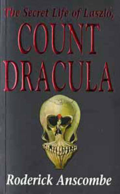 The Secret Life of Laszlo, Count Dracula (Paperback)