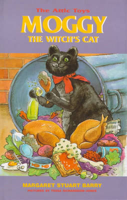 Moggy, the Witch's Cat - Attic Toys S. 2 (Hardback)