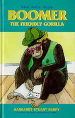 Boomer, the Friendly Gorilla - Attic Toys S. 4 (Hardback)