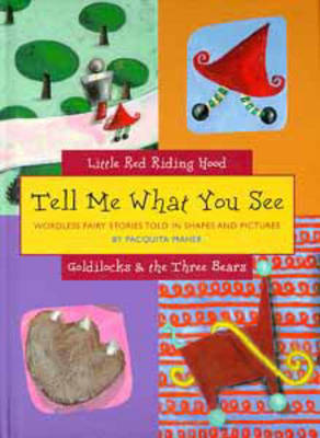 Goldilocks and the Three Bears - Tell Me What You See S. (Hardback)