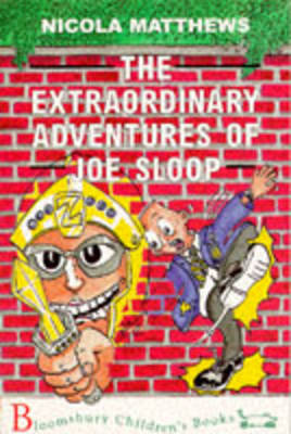 The Extraordinary Adventures of Joe Sloop (Paperback)