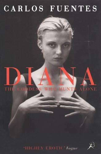 Diana: The Goddess Who Hunts Alone (Paperback)