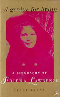 A Genius for Living: A Biography of Frieda Lawrence (Paperback)
