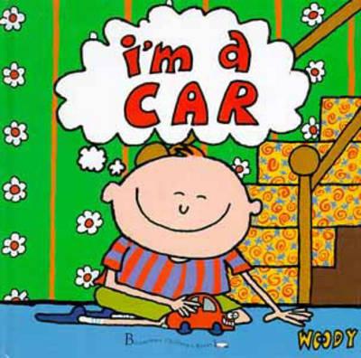I'm a Car (Hardback)