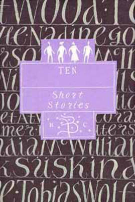 Ten: A Bloomsbury Tenth Anniversary Anthology (Paperback)