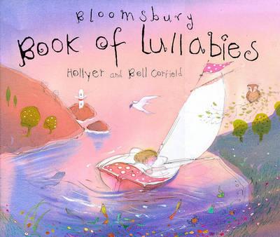 Bloomsbury Book of Lullabies (Hardback)