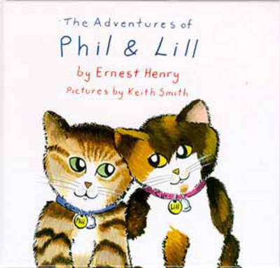 Adventures of Phil and Lill (Hardback)