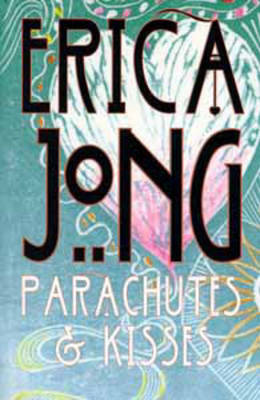 Parachutes and Kisses (Paperback)