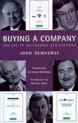 Buying a Company: The Keys to Successful Acquisition (Hardback)