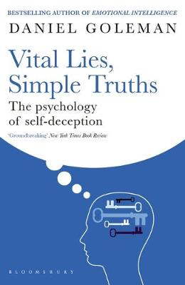 Vital Lies, Simple Truths: The Psychology of Self-deception (Paperback)
