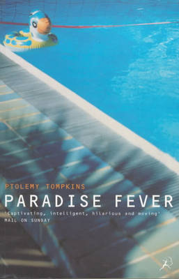 Paradise Fever: Dispatches from the Dawn of the New Age (Paperback)