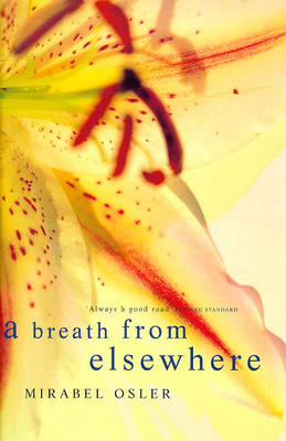 A Breath from Elsewhere: Musings on Gardens (Paperback)