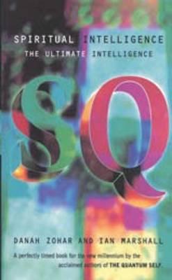 Spiritual Intelligence: The Ultimate Intelligence (Paperback)
