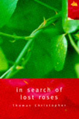 In Search of Lost Roses (Paperback)