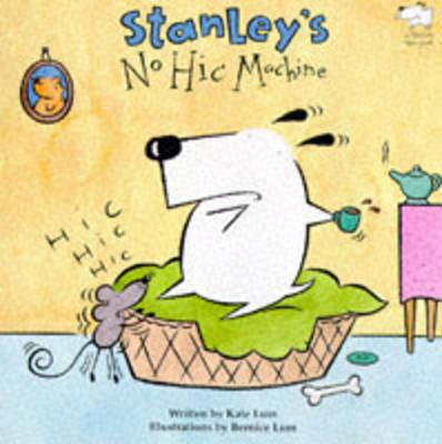 Stanley's No-Hic Machine! (Paperback)
