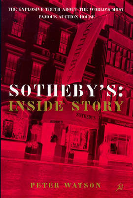 Sothebys: The Inside Story (Paperback)