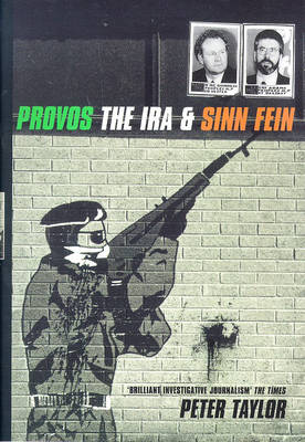 The Provos: The IRA and Sinn Fein (Paperback)