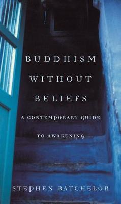 Buddhism without Beliefs (Paperback)