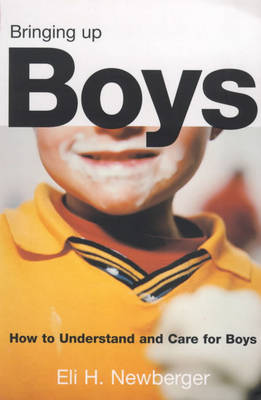 Bringing Up a Boy: The Men They Will Become (Paperback)