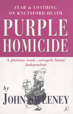 Purple Homicide: Fear and Loathing on Knutsford Heath (Paperback)