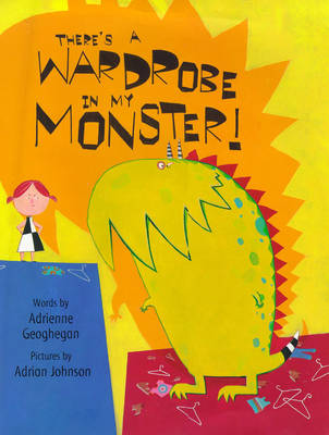 There's a Wardrobe in My Monster (Hardback)