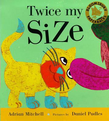 Twice My Size (Paperback)
