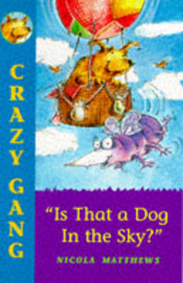 Is That a Dog in the Sky? (Paperback)