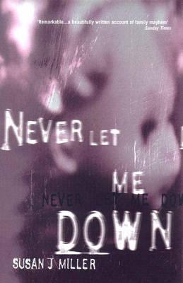 Never Let Me Down (Paperback)