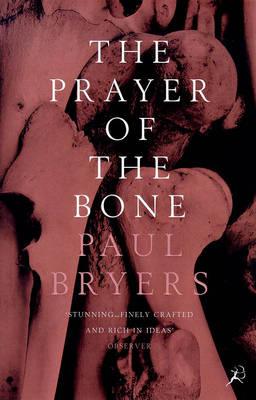 The Prayer of the Bone (Paperback)